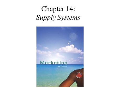 Chapter 14: Supply Systems. Wholesaling  wholesaling involves any sale that is not a retail sale; to other businesses for resale, for use in other products,