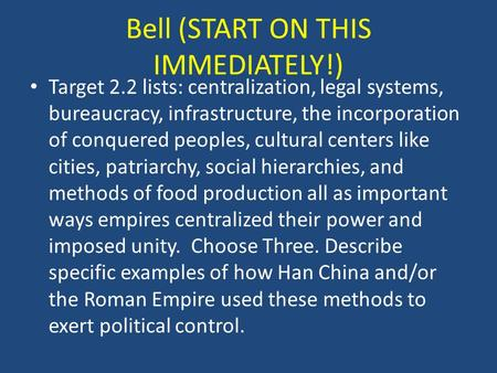 Bell (START ON THIS IMMEDIATELY!)