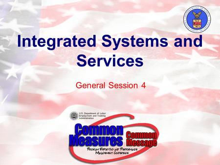 Integrated Systems and Services General Session 4.