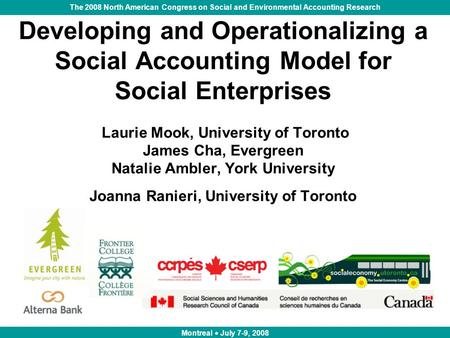 The 2008 North American Congress on Social and Environmental Accounting Research Developing and Operationalizing a Social Accounting Model for Social Enterprises.