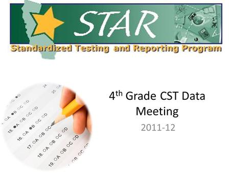 4 th Grade CST Data Meeting 2011-12. 4 th Grade last 5 years- ELA (Performance Bands)