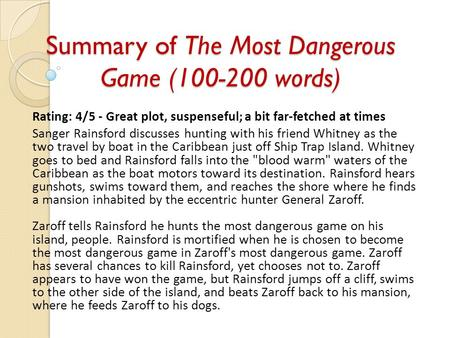 power of story telling unit one notes ppt  summary of the most dangerous game words