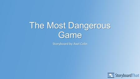 the most dangerous game conflict Matching the quote to the type of conflict learn with flashcards, games, and more — for free.