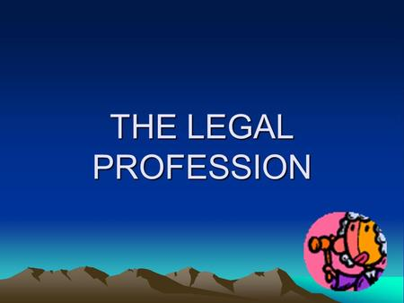 THE LEGAL PROFESSION. JUDGES Judges are supposed to be independent of political and commercial interests, so they can make a fair judgement. Judges serve.