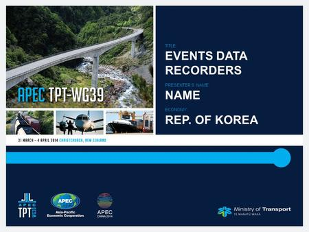 TITLE: EVENTS DATA RECORDERS PRESENTER'S NAME: NAME ECONOMY: REP. OF KOREA.