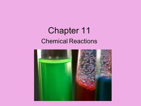 Chapter 11 Chemical Reactions. Note Taking Tips! Paraphrase, paraphrase, paraphrase! Use symbols, arrows, pictures, and abbreviations whenever possible.