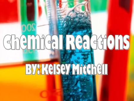 What are Chemical Reactions? When a chemical change takes place, a chemical reaction occurs.