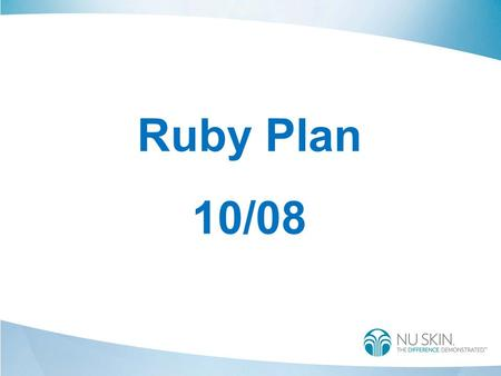 Ruby Plan 10/08. Become Executive TEST Month 1Month 2Month 3Month 4 Personal Sales Volume (PSV) Group Sales Volume (GSV) Qualifying Period Executive (Maintenance)