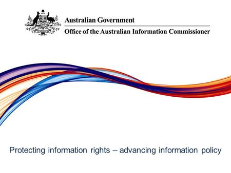 Protecting information rights –­ advancing information policy.