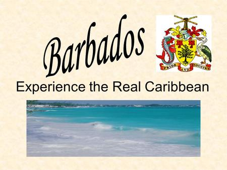 Experience the Real Caribbean. Barbados is located in the Eastern Caribbean Map from https://www.cia.gov/library/publications/the-world-factbook/maps/bb_largelocator_template.html.