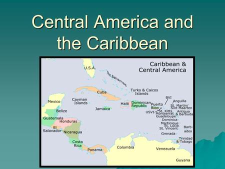Central America and the Caribbean. The Panama Canal  The United States won control of the Panama Canal and a ten mile area surrounding the canal by supporting.