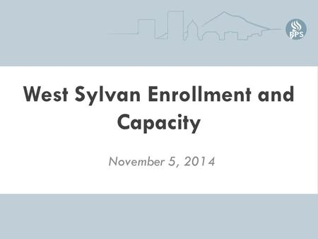 West Sylvan Enrollment and Capacity