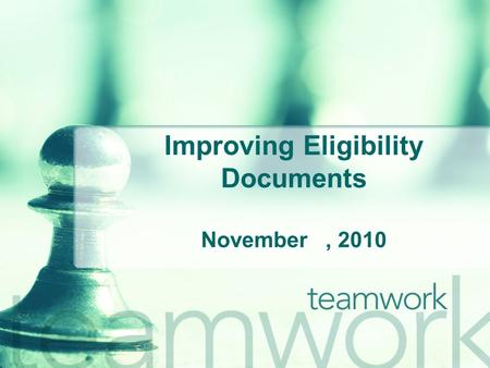 Improving Eligibility Documents November, 2010. Improving Data Collection The State Office of AIDS (OA) is now working with providers to improve the quality.