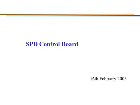 SPD Control Board 16th February 2005. SPD Control Board (VFE control and SPD multiplicity) VFE's control (I2C communication: SDA,SCL; clock; reset/trigger.
