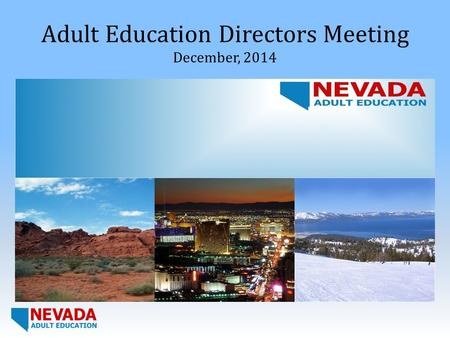 Adult Education Directors Meeting December, 2014.