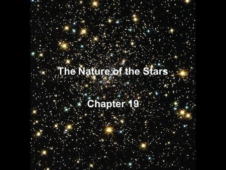 The Nature of the Stars Chapter 19. Parallax.