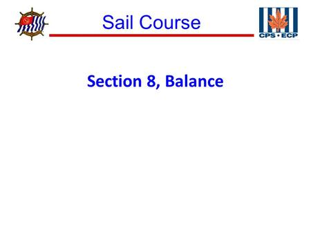 Sail Course ® Section 8, Balance. Sail Course ® Figure 8–1 Rudder Angle to Hold Course.