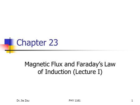Magnetic Flux and Faraday's Law of Induction (Lecture I)