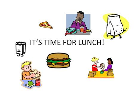 IT'S TIME FOR LUNCH!. Lunch A Procedures After 2 nd period, go to your 3 rd period class (top lockers—this is your locker break) Place your books on your.