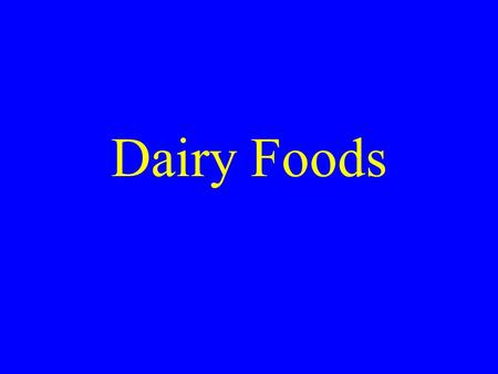 Dairy Foods. Purpose To enhance learning activities relative to the quality production, processing, distribution, promotion, marketing, and consumption.