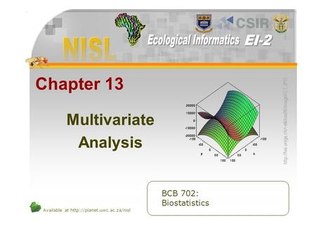 Available at  Chapter 13 Multivariate Analysis BCB 702: Biostatistics