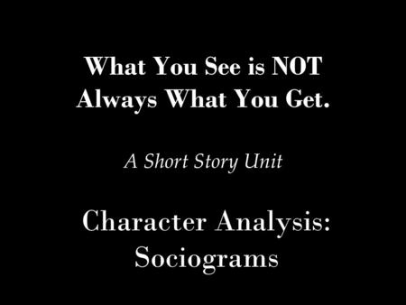 Character Analysis: Sociograms