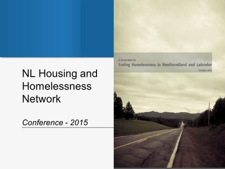 NL Housing and Homelessness Network Conference - 2015.