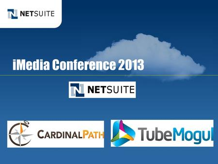 IMedia Conference 2013. Using the cloud to drive results for your agency clients.