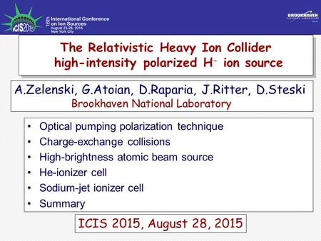 The Relativistic Heavy Ion Collider high-intensity polarized H - ion source The Relativistic Heavy Ion Collider high-intensity polarized H - ion source.