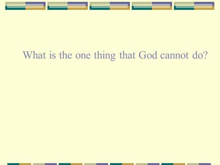 What is the one thing that God cannot do?. Impose His will on mine.
