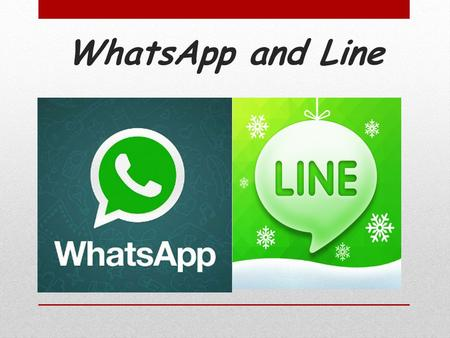 WhatsApp and Line. Foundation Date – 2009 Headquarters – Mountain View, California, US. Founders – Jan Koum, Brian Acton. Employees - 55.