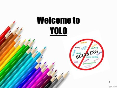 Welcome to YOLO 1. This is… Your Opportunity to Lead Others 2.