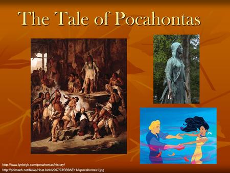 The Tale of Pocahontas