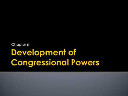 The Power Of Congress Section Ppt Download