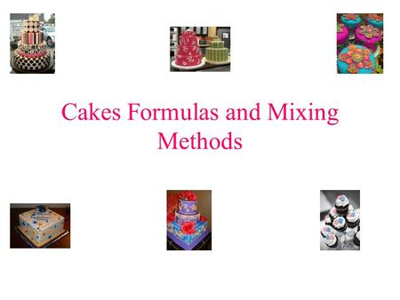 Cakes Formulas and Mixing Methods. Flour Flour is the back bone of a cake's composition, and bakers generally prefer cake flour. Cake flour is bleached.