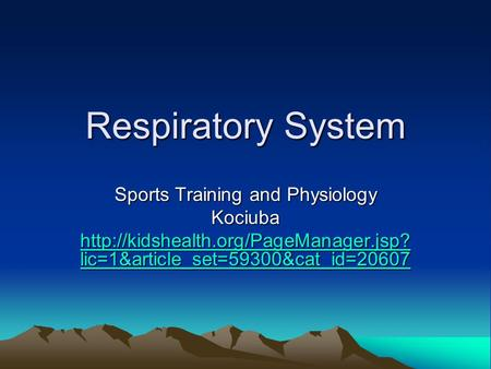 Respiratory System Sports Training and Physiology Kociuba  lic=1&article_set=59300&cat_id=20607