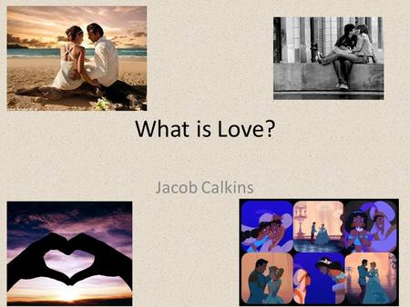 What is Love? Jacob Calkins. Definition strong affection for another arising out of kinship or personal ties (2) : attraction based on sexual desire :