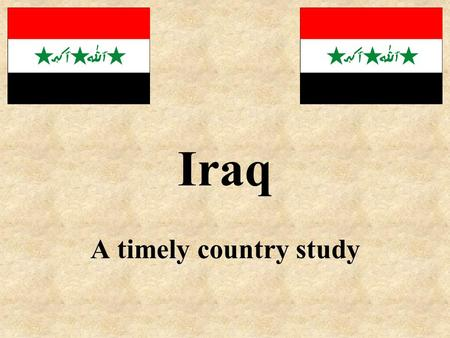 Iraq A timely country study. Certain materials are included under the fair use exemption of the U.S. Copyright Law and have been prepared according to.
