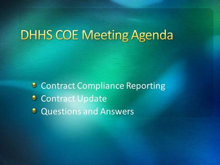 Contract Compliance Reporting Contract Update Questions and Answers.