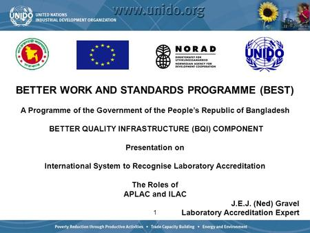 1 BETTER WORK AND STANDARDS PROGRAMME (BEST) A Programme of the Government of the People's Republic of Bangladesh BETTER QUALITY INFRASTRUCTURE (BQI) COMPONENT.