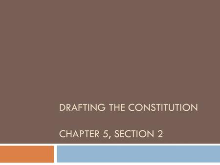 "DRAFTING THE CONSTITUTION CHAPTER 5, SECTION 2. What was the ""biggest"" problem facing the nation under the Articles of Confederation?"