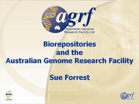 Genetic Repositories Australia BACKGROUND GRA supported by an NHMRC Enabling Facility Grant awarded in 2006.  GRA supported by an NHMRC Enabling Facility.