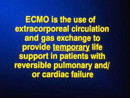 ECMO AT THE U of M Two era's 1974 & 1986 1974 - 12 patients. Kolobow Membrane Lung – Roller Pump – Adult and Peds. Patients. No Survivors 1986 to present.