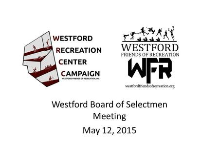 Westford Board of Selectmen Meeting May 12, 2015.