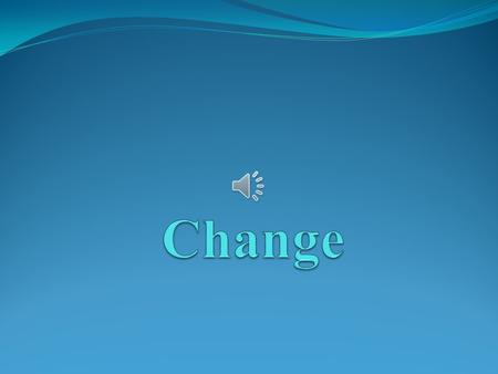 To improve is to change; to be perfect is to change often. -Winston Churchill.