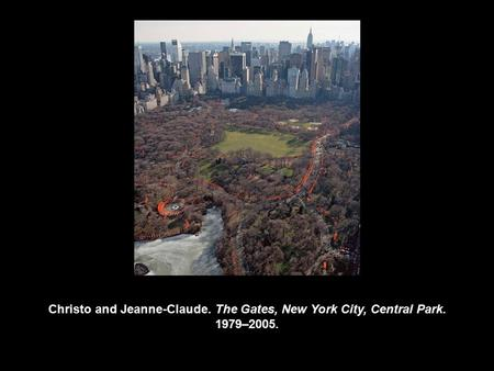 Christo and Jeanne-Claude. The Gates, New York City, Central Park. 1979–2005.
