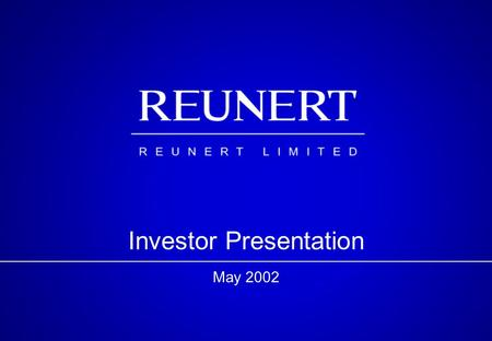 Investor Presentation May 2002. Content Introduction Financial Results Group Operations Issues Prospects Shareholding.