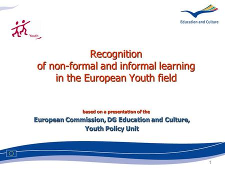 European Commission, DG Education and Culture,