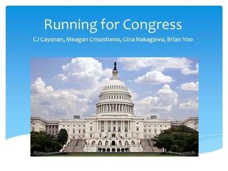 Running for Congress CJ Cayanan, Meagan Crisostomo, Gina Nakagawa, Brian Yoo.