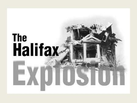 Halifax Explosion 1917. December 6, 1917 Belgian relief ship Imo is leaving Halifax harbour as French ship Mont Blanc is entering the harbour – not an.